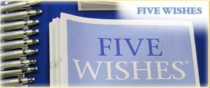 aging with dignity - five wishes